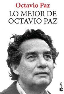 LO MEJOR DE OCTAVIO PAZ                             (SEIX BARRAL)