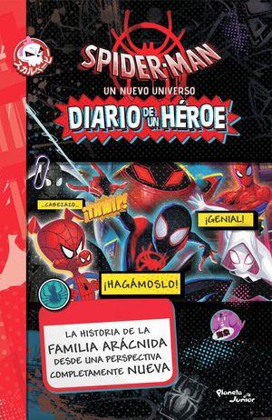 DIARIO DE UN HEROE -SPIDER MAN UN NUEVO UNIVERSO-