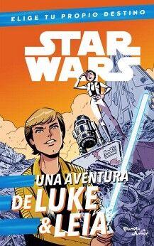 STAR WARS -UNA AVENTURA DE LUKE & LEIA-