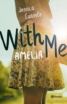 WITH ME -AMELIA-