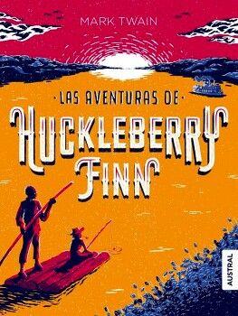 AVENTURAS DE HUCKLEBERY FINN, LAS                        (ESPASA)