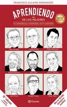 APRENDIENDO DE LOS MEJORES -TU DESARROLLO PERSONAL ES TU DESTINO-