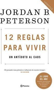 12 REGLAS PARA VIVIR -UN ANTIDOTO AL CAOS-