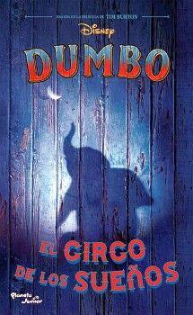 DISNEY DUMBO -EL CIRCO DE LOS SUEÑOS-     (LA NOVELA)