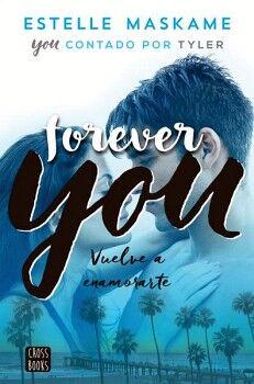 FOREVER YOU -VUELVE A ENAMORARTE-