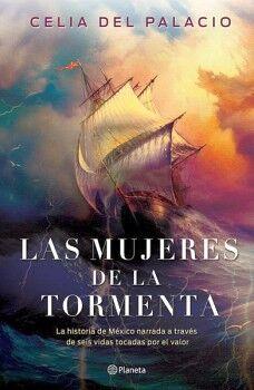 MUJERES DE LA TORMENTA, LAS