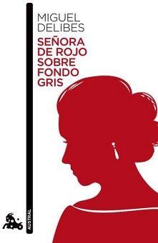 SEÑORA DE ROJO SOBRE FONDO GRIS           (AUSTRAL NARRATIVA)