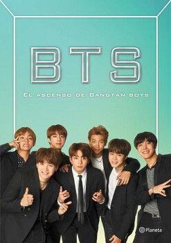 BTS  -EL ASCENSO DE BANGTAN BOYS-