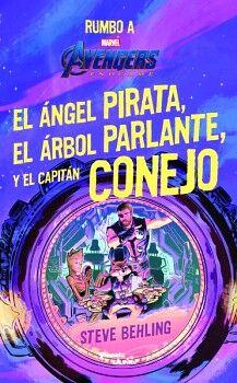 AVENGERS ENDGAME -EL ANGEL PIRATA, EL ARBOL PARLANTE Y EL CAPITAN