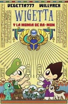 WIGETTA - Y LA MOMIA DE RA-MON -