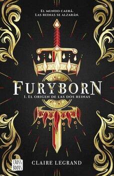 FURYBORN 1 -EL ORIGEN DE LAS DOS REINAS-