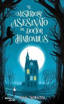 MISTERIOSO ASESINATO DEL DOCTOR THALLOMIUS, EL