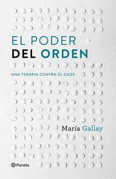 PODER DEL ORDEN, EL -UNA TERAPIA CONTRA EL CAOS-