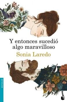 Y ENTONCES SUCEDIO ALGO MARAVILLOSO                     (DESTINO)