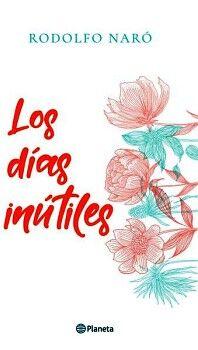 DIAS INUTILES, LOS