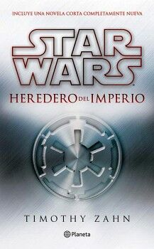 STAR WARS -HEREDERO DEL IMPERIO-