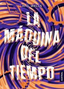 MAQUINA DEL TIEMPO, LA                    (AUSTRAL INTREPIDA)