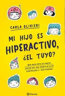 MI HIJO ES HIPERACTIVO, ¿EL TUYO?