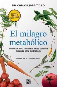 MILAGRO METABOLICO, EL               (INCLUYE TEST Y RECETARIO)