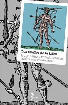 ELOGIOS DE LA TRIBU, LOS                  (BORDES)