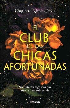 CLUB DE LAS CHICAS AFORTUNADAS, EL