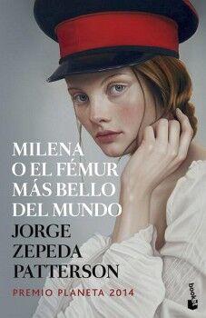 MILENA O EL FEMUR MAS BELLO DEL MUNDO                   (PLANETA)