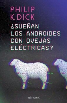 SUEÑAN LOS ANDROIDES CON OVEJAS ELECTRICAS?