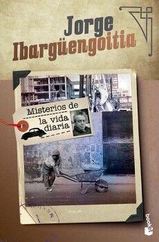 MISTERIOS DE LA VIDA DIARIA                      (JOAQUIN MORTIZ)