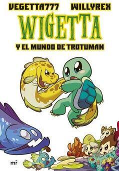 WIGETTA -Y EL MUNDO DE TROTUMAN-    (13)
