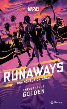 RUNAWAYS -UNA NOVELA ORIGINAL-