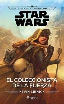 STAR WARS -EL COLECCIONISTA DE LA FUERZA-