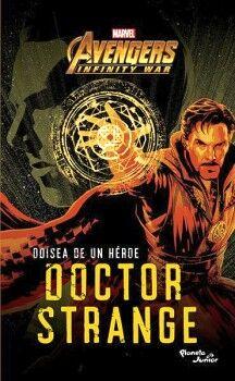 AVENGERS INFINITY WAR -ODISEA DE UN HEROE DOCTOR STRANGE-