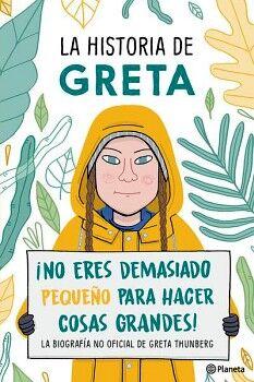 HISTORIA DE GRETA, LA ¡NO ERES DEMASIADO PEQUEÑO P/HACER COSAS!