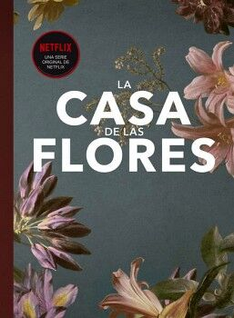 CASA DE LAS FLORES, LA -FANBOOK-