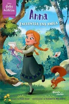 DISNEY ANTES DE LA HISTORIA -ANNA ENCUENTRA UNA AMIGA-