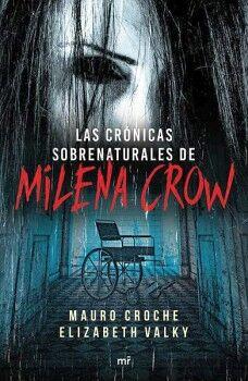 CRONICAS SOBRENATURALES DE MILENA CROW, LAS