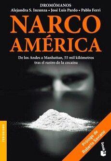 NARCOAMERICA -DE LOS ANDES A MANHATTAN-                (TUSQUETS)