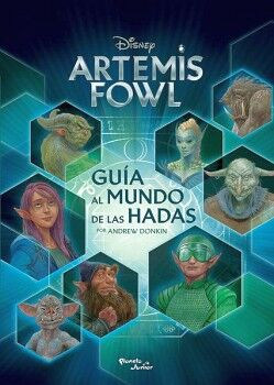 ARTEMIS FOWL -GUIA AL MUNDO DE LAS HADAS-
