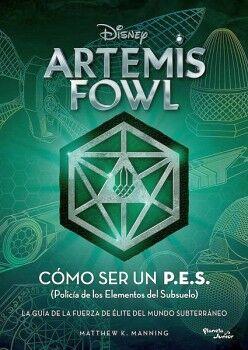 ARTEMIS FOWL -COMO SER UN P.E.S.-         (PLANETA JUNIOR)