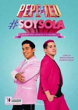 #SOYSOLA -LA GUIA PARA AMARTE A TU MANERA-