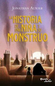HISTORIA DE UNA NIÑA Y SU MONSTRUO, LA