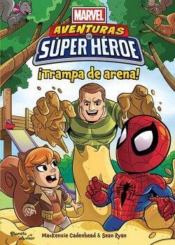 MARVEL -AVENTURAS DE SUPER HEROE- ¡TRAMPA DE ARENA!