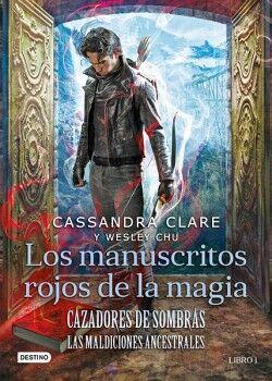 CAZADORES DE SOMBRAS -LOS MANUSCRITOS ROJOS DE LA MAGIA- (1)