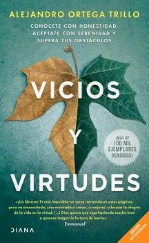 VICIOS Y VIRTUDES -CONOCETE CON HONESTIDAD, ACEPTATE-