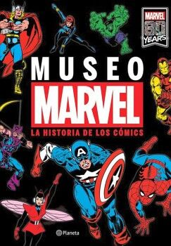 MUSEO MARVEL -LA HISTORIA DE LOS CÓMICS-