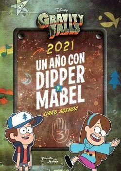GRAVITY FALLS -2021 UN AÑO CON DIPPER Y MABEL- (LIBRO AGENDA)