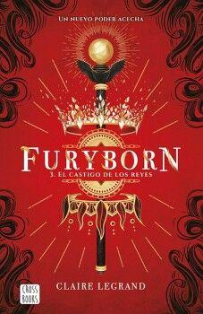 FURYBORN (3) -EL CASTIGO DE LOS REYES-