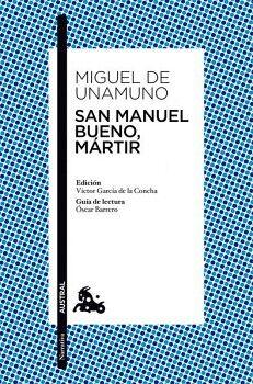 SAN MANUEL BUENO, MARTIR                                 (ESPASA)