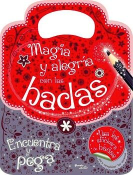 MAGIA Y ALEGRIA CON LAS HADAS -ENCUENTRA Y PEGA- (C/STICKERS)