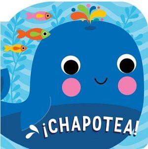 CHAPOTEA! -LIBRO DE BAÑO CON SONIDO-
